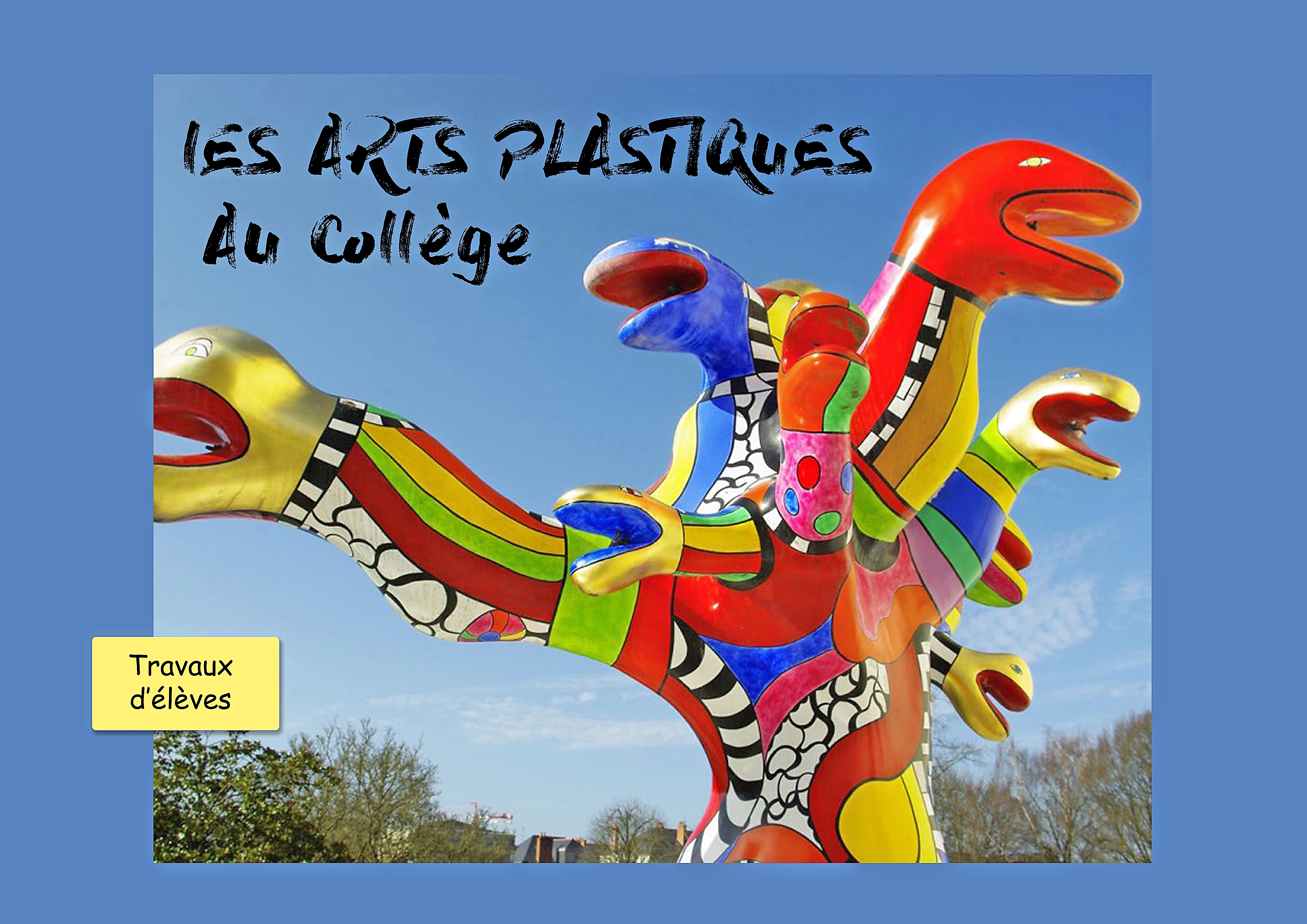 Arts Plastiques Au College Institution Notre Dame De Garaison